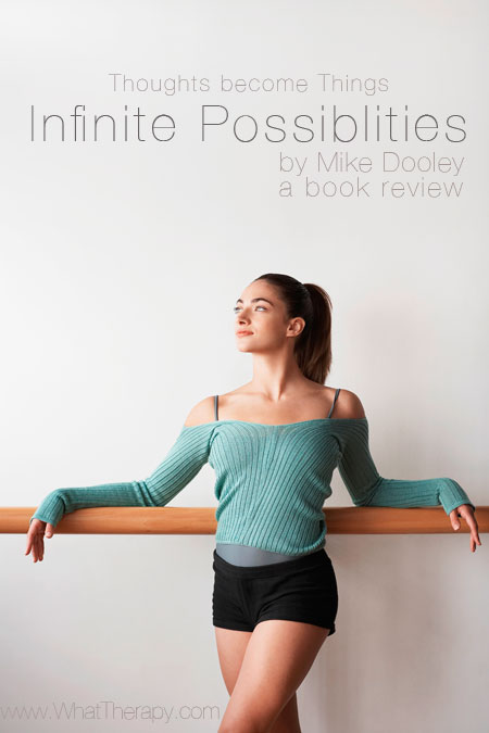 Infinite Possibilities by Mike Dooley a book review