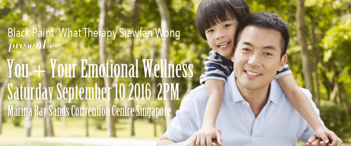 You and Your Emotional Wellness Free Talk September 10 2016 2PM Marina Bay Sands Green Living Eco Event