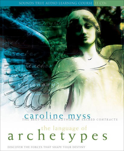 Language of Archetypes Caroline Myss 75% off Sounds True