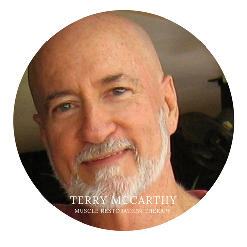 Terry McCarthy Muscle Restoration Therapist